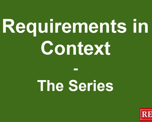 Requirements In Context – The Series