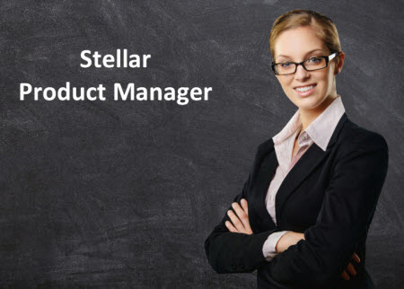 Want to Be a Stellar Product Manager?